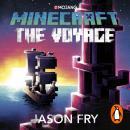 Minecraft: The Voyage Audiobook