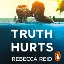 Truth Hurts: A captivating, breathless read Audiobook