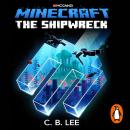Minecraft: The Shipwreck Audiobook