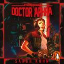 Star Wars: Doctor Aphra (An Audiobook Orginal) Audiobook