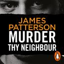 Murder Thy Neighbour: (Murder Is Forever: Volume 4) Audiobook