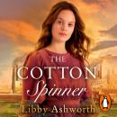 The Cotton Spinner Audiobook