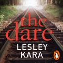 The Dare: From the bestselling author of The Rumour Audiobook
