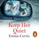 Keep Her Quiet Audiobook