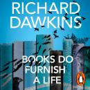 Books do Furnish a Life: An electrifying celebration of science writing Audiobook