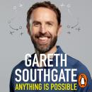 Anything is Possible: Be Brave, Be Kind and Follow Your Dreams Audiobook
