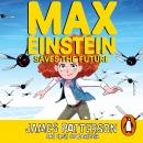 Max Einstein: Saves the Future Audiobook