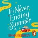 The Never-Ending Summer: The joyful escape we all need right now Audiobook