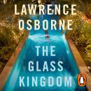 The Glass Kingdom Audiobook