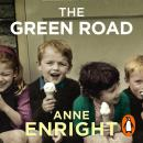 Green Road, Anne Enright
