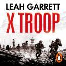 X Troop: The Secret Jewish Commandos Who Helped Defeat the Nazis Audiobook