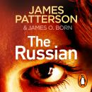 The Russian: (Michael Bennett 13). The latest gripping Michael Bennett thriller Audiobook