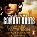 Walk in My Combat Boots: True Stories from the Battlefront Audiobook