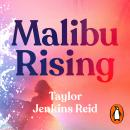 Malibu Rising: The new novel from the bestselling author of Daisy Jones & The Six Audiobook
