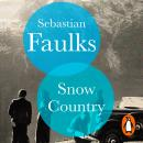 Snow Country: SUNDAY TIMES BESTSELLER Audiobook