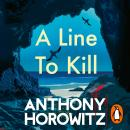 A Line to Kill: from the global bestselling author of Moonflower Murders Audiobook