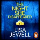 The Night She Disappeared: the No. 1 bestseller from the author of The Family Upstairs Audiobook