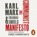 The Communist Manifesto: with an introduction by Yanis Varoufakis Audiobook