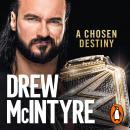 A Chosen Destiny: My Story Audiobook