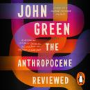 The Anthropocene Reviewed Audiobook