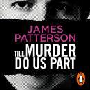Till Murder Do Us Part: (Murder Is Forever: Volume 6) Audiobook