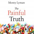 The Painful Truth: The new science of why we hurt and how we can heal Audiobook