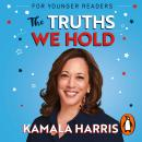 The Truths We Hold (Young Reader's Edition) Audiobook