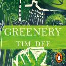 Greenery: Journeys in Springtime Audiobook