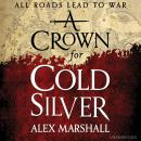 Crown for Cold Silver, Alex Marshall