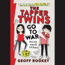 Tapper Twins Go to War (With Each Other), Geoff Rodkey