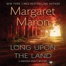 Long Upon the Land, Margaret Maron