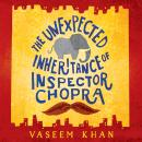 Unexpected Inheritance of Inspector Chopra, Vaseem Khan