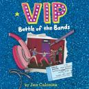 VIP: Battle of the Bands Audiobook