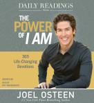 Daily Readings from The Power of I Am: 365 Life-Changing Devotions, Joel Osteen