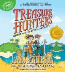 Treasure Hunters: Quest for the City of Gold, Chris Grabenstein, James Patterson