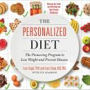 The Personalized Diet: The Pioneering Program to Lose Weight and Prevent Disease Audiobook