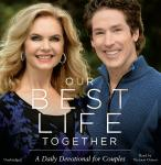 Our Best Life Together: A Daily Devotional for Couples, Victoria Osteen, Joel Osteen