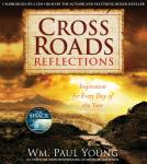 Cross Roads Reflections: Inspiration for Every Day of the Year Audiobook
