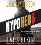 NYPD Red 3, Marshall Karp, James Patterson