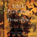 Honeydew: Stories, Edith Pearlman