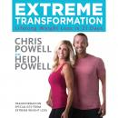 Extreme Transformation: Lifelong Weight Loss in 21 Days, Heidi Powell, Chris Powell