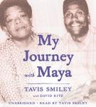 My Journey with Maya, Tavis Smiley