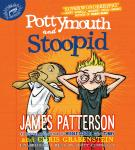 Pottymouth and Stoopid, Chris Grabenstein, James Patterson