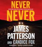 Never Never, Candice Fox, James Patterson