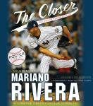 Closer: Young Readers Edition, Mariano Rivera