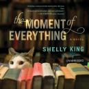 Moment of Everything, Shelly King