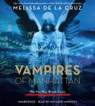Vampires of Manhattan: The New Blue Bloods Coven, Melissa De La Cruz