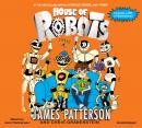 House of Robots, Chris Grabenstein, James Patterson