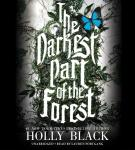 Darkest Part of the Forest, Holly Black