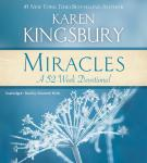 Miracles: A 52-Week Devotional, Karen Kingsbury